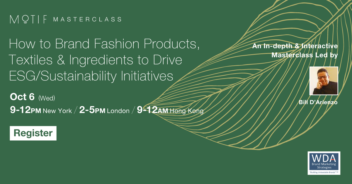 How to Brand Fashion Products, Textiles & Ingredients to Drive ESG/Sustainability Initiatives